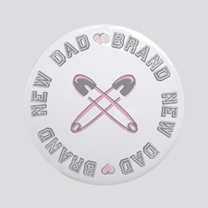 Brand New Dad Girl Ornament (Round)