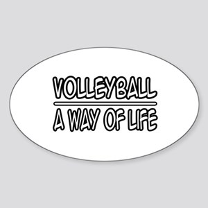 """Volleyball: A Way of Life"" Oval Sticker"