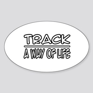 """Track: A Way of Life"" Oval Sticker"