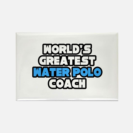 """""""Best Water Polo Coach"""" Rectangle Magnet"""