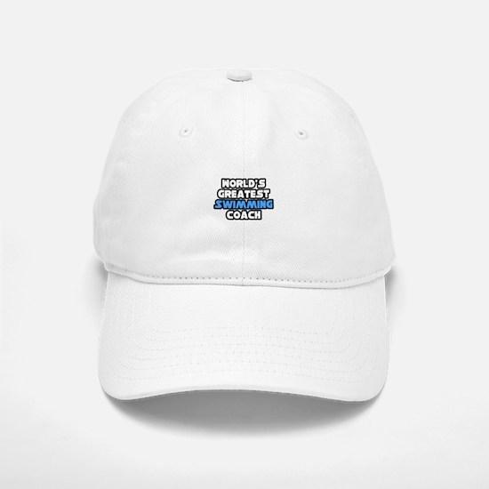 """Greatest Swimming Coach"" Baseball Baseball Cap"