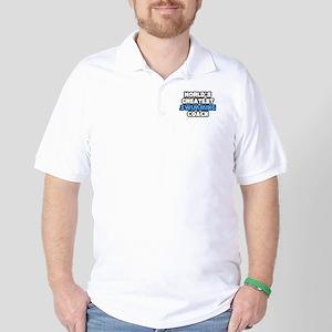 """Greatest Swimming Coach"" Golf Shirt"