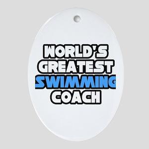"""Greatest Swimming Coach"" Oval Ornament"