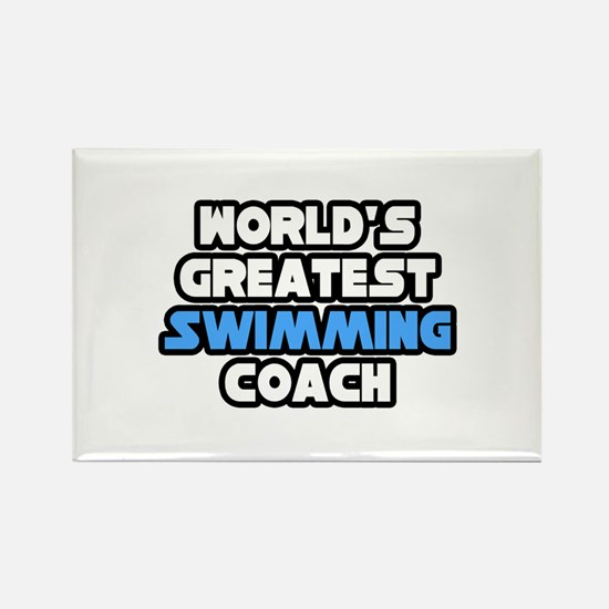 """Greatest Swimming Coach"" Rectangle Magnet (100 pa"