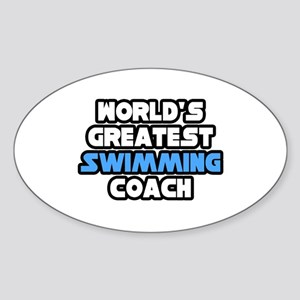 """Greatest Swimming Coach"" Oval Sticker"