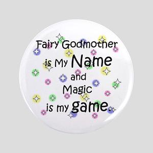 "Fairy Godmother Name 3.5"" Button"