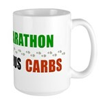 Run a Marathon Eat Carbs Large Mug