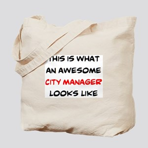 awesome city manager Tote Bag