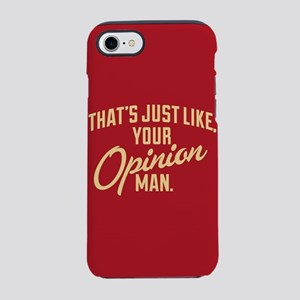 Opinion Man iPhone 8/7 Tough Case