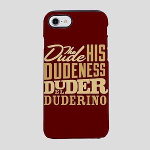 The Dude Duderino iPhone 8/7 Tough Case