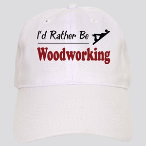 Rather Be Woodworking Cap