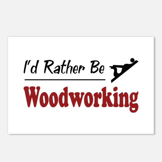 Rather Be Woodworking Postcards (Package of 8)