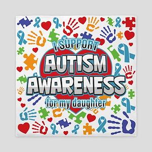 Support Autism Awareness Daughter Queen Duvet