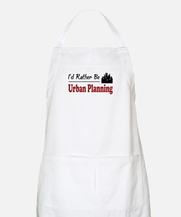 Rather Be Urban Planning BBQ Apron