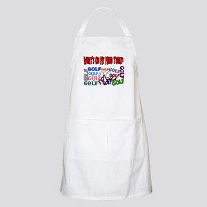 On My Mind Today GOLF BBQ Apron