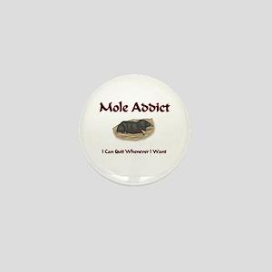 Mole Addict Mini Button