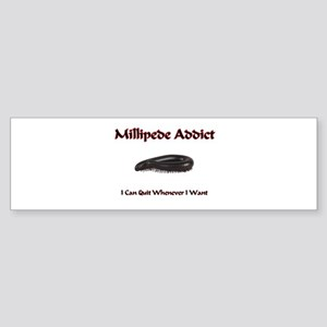 Millipede Addict Bumper Sticker
