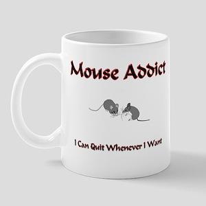 Mouse Addict Mug