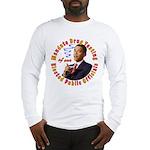 Barack Obama Drug Test Long Sleeve T-Shirt