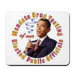 Barack Obama Drug Test Mousepad