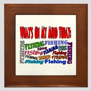 On my mind today FISHING Framed Tile