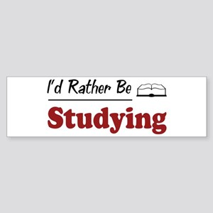 Rather Be Studying Bumper Sticker