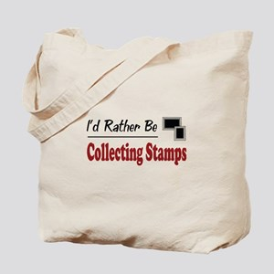 Rather Be Collecting Stamps Tote Bag