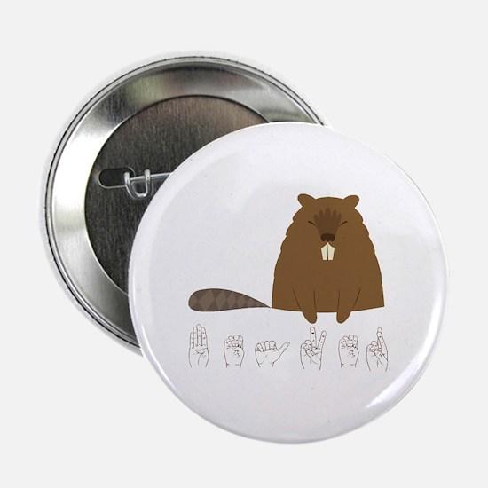 """ASL Beaver 2.25"""" Button"""