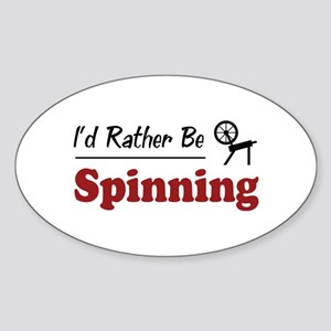 Rather Be Spinning Oval Sticker
