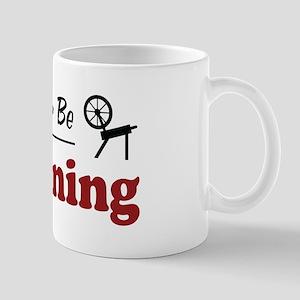 Rather Be Spinning Mug