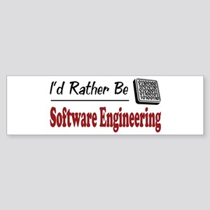 Rather Be Software Engineering Bumper Sticker