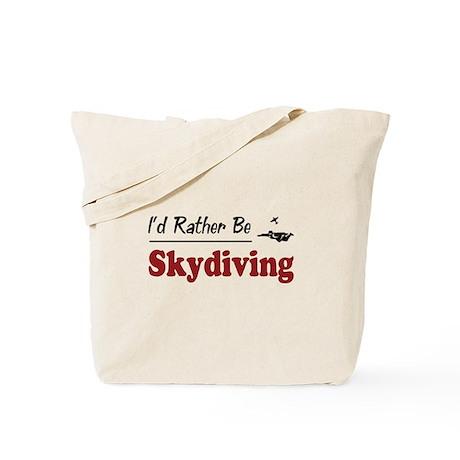 Rather Be Skydiving Tote Bag