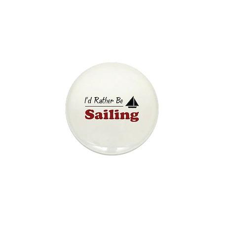 Rather Be Sailing Mini Button