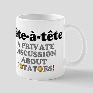 TET A TETE -. PRIVATE DISCUSSION ABOUT POTAT Mugs