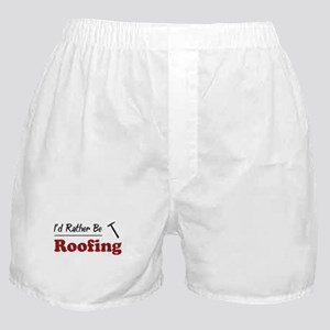 Rather Be Roofing Boxer Shorts