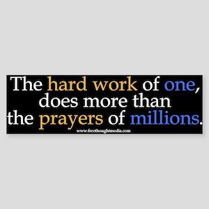 Hard Work Vs Prayer Bumper Sticker