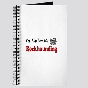 Rather Be Rockhounding Journal