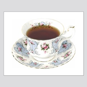 A Cup of Tea On Your Small Poster
