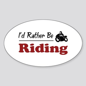 Rather Be Riding Oval Sticker