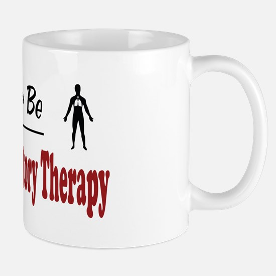 Rather Be Doing Respiratory Therapy Mug