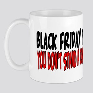 Black Friday Pro don't stand a chance Mug