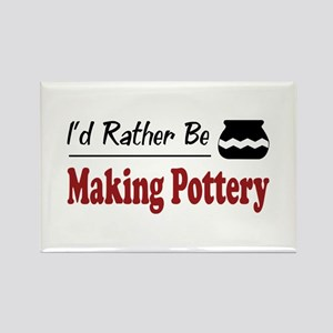 Rather Be Making Pottery Rectangle Magnet