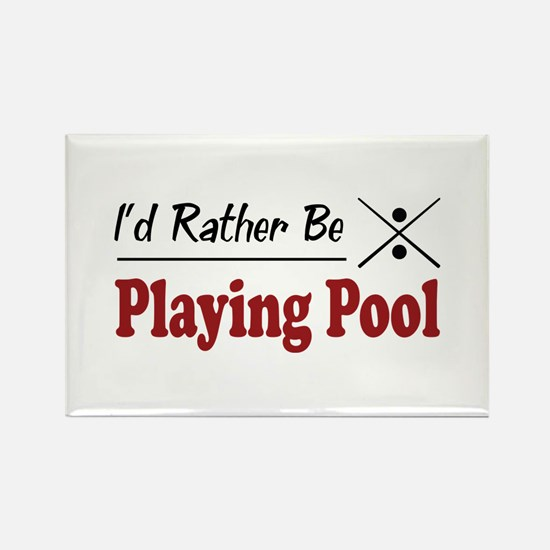 Rather Be Playing Pool Rectangle Magnet
