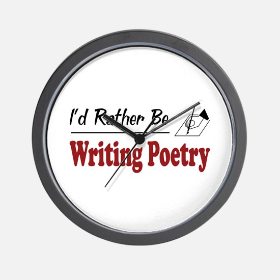 Rather Be Writing Poetry Wall Clock