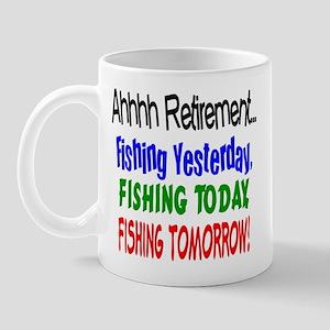 Retirement Fishing Yesterday Mug