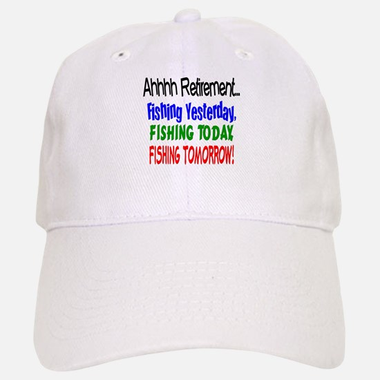 Retirement Fishing Yesterday Baseball Baseball Cap