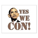 """""""Yes We Con!"""" anti-Obama Small Poster"""