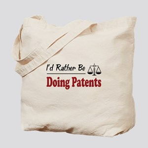 Rather Be Doing Patents Tote Bag