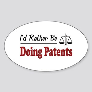 Rather Be Doing Patents Oval Sticker