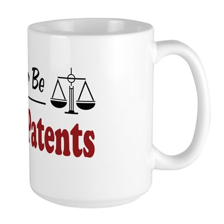 Rather Be Doing Patents Large Mug